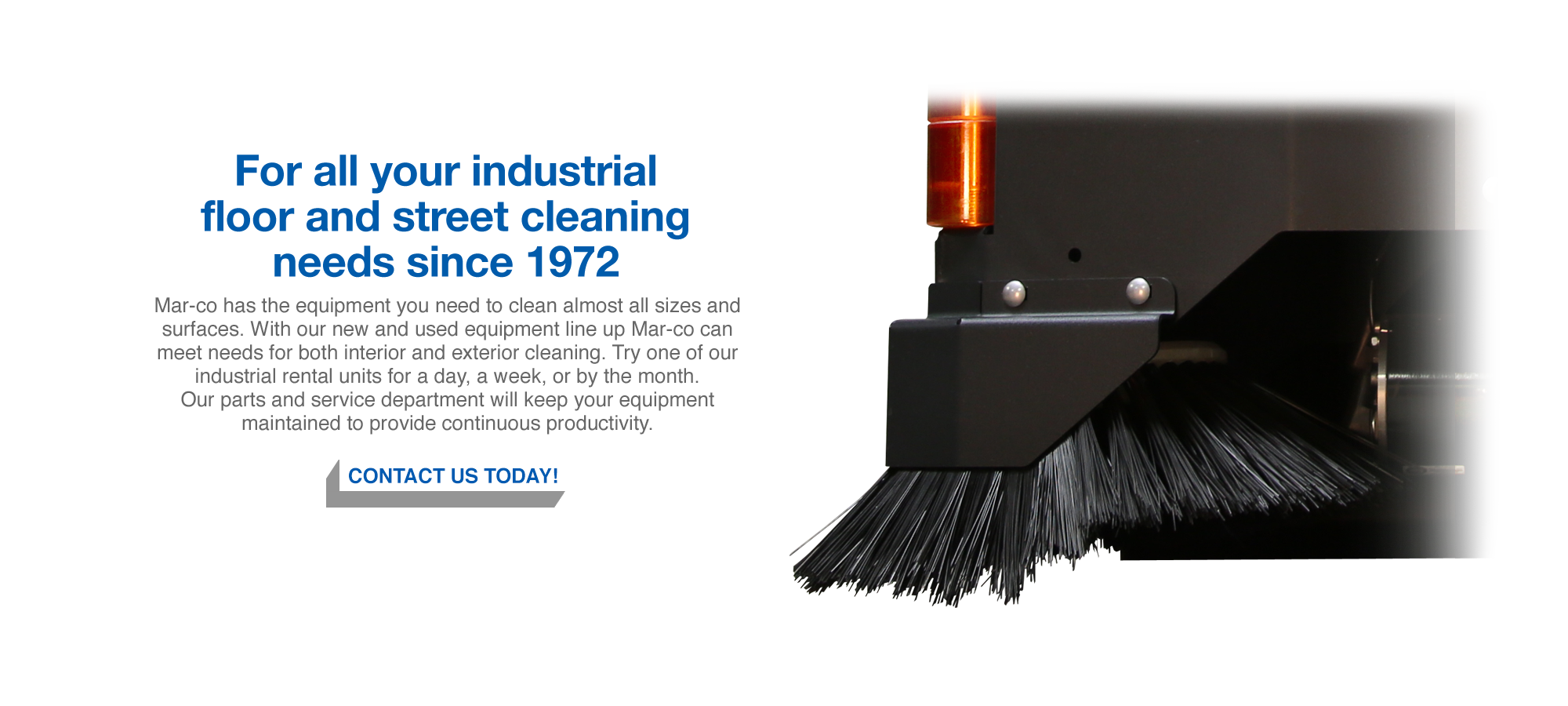 For all your industrial floor and street cleaning needs since 1972